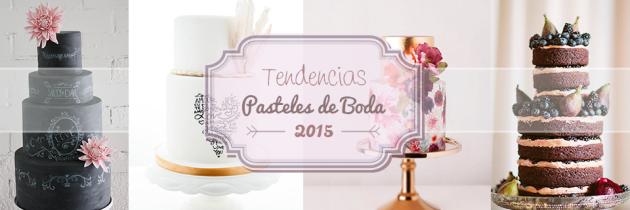 Tendencias en Pasteles de Boda 2015