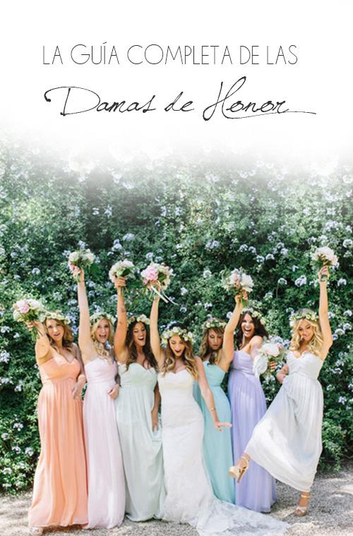 La Guía Completa de las Damas de Honor