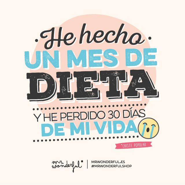 ¡Un mes de dieta!