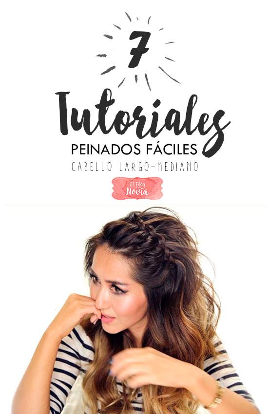 7 Tutoriales de Peinados Fáciles Para cabello Largo